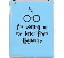 I'm waiting on my letter from Hogwarts iPad Case/Skin