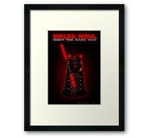 Dalek Maul Framed Print