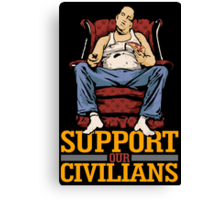 Support Our Civilians Canvas Print