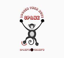 Crank'n is Spank'n Unisex T-Shirt