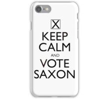 Keep Calm and Vote Saxon iPhone Case/Skin