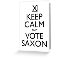 Keep Calm and Vote Saxon Greeting Card