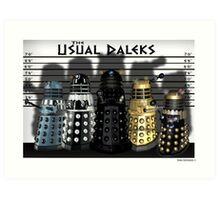 The Usual Daleks Art Print
