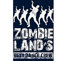 Zombieland Best Dance Crew Photographic Print