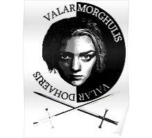 Valar Morghulis, Valar Dohaeris - Arya and Needle Poster