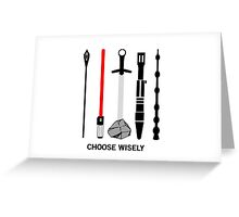 choose wisely... Greeting Card