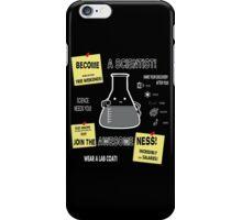 Become A Scientist iPhone Case/Skin