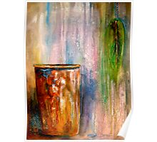 The Sap Bucket...A Still Life Poster