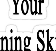 Want To Improve Your Running Skills? Call My Boyfriend  Sticker