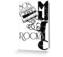 80's Music Rock's Greeting Card