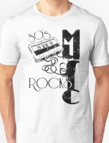 80's Music Rock's Unisex T-Shirt