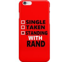 Standing with Rand iPhone Case/Skin