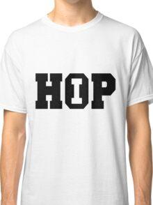Hip Hop - Shirt I Classic T-Shirt