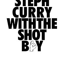 Steph Curry With The Shot Boy [Black] by owned