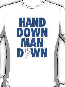 Hand Down, Man Down - Mark Jackson T-Shirt
