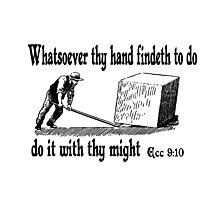 ECCLESIASTES 9:10  JUST DO IT Photographic Print