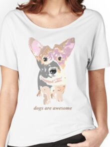 Dogs are awesome Women's Relaxed Fit T-Shirt