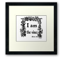 JOHN 15:5   I AM THE VINE Framed Print
