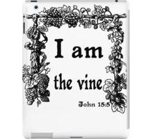 JOHN 15:5   I AM THE VINE iPad Case/Skin