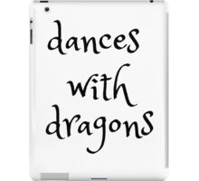 dances with dragons iPad Case/Skin