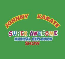 Johnny Karate Super Awesome Musical Explosion Show Kids Clothes