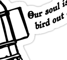PSALMS  124:7 Our soul is escaped Sticker