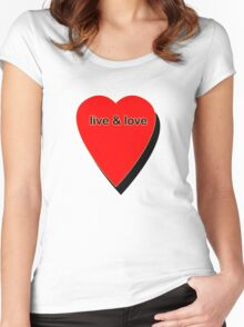 Live & Love Women's Fitted Scoop T-Shirt