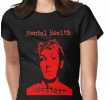 Mental Health Matters  Womens Fitted T-Shirt