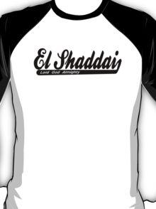 EL SHADDAI T-Shirt
