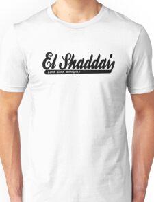 EL SHADDAI Unisex T-Shirt