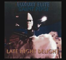 Late Night Delight by Luxury Elite and Saint Pepsi by we-alright