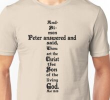 MATTHEW 16:16 cross Unisex T-Shirt