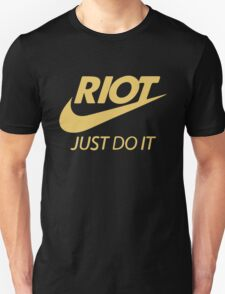 RIOT Just Do it T-Shirt