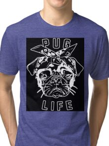 Thug Life Pug Life Tri-blend T-Shirt