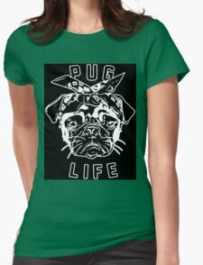 Thug Life Pug Life Womens Fitted T-Shirt