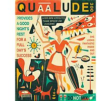 Q IS FOR QUAALUDE Photographic Print