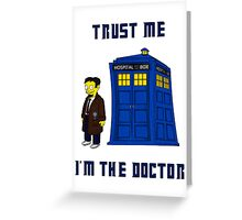 Doctor Nick I Greeting Card