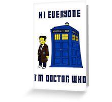 Doctor Nick III Greeting Card