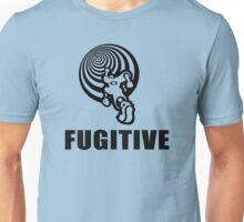 Fugitive Unisex T-Shirt