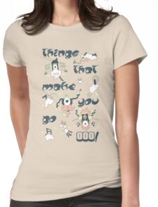 Things that make you go OOO! Womens Fitted T-Shirt