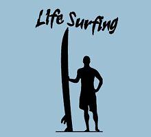 Life surfing Unisex T-Shirt