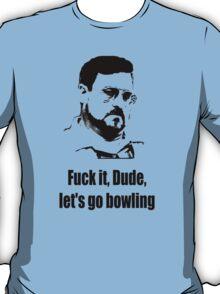Let's go bowling T-Shirt