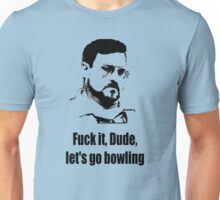 Let's go bowling Unisex T-Shirt