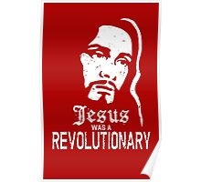 Jesus Was A Revolutionary Poster