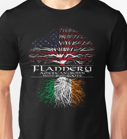 Flannery - American Grown with Irish Roots Unisex T-Shirt
