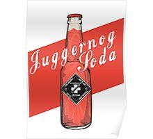 Juggernog Soda - Poster Poster