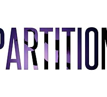 """""""Partition"""" from Beyoncé (Purple) by Zachary Williams"""