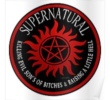 Supernatural  Killing evil son bitches raising a little hell  Ring Patch  Poster