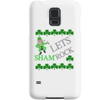Lets SHAMrock the irish way Samsung Galaxy Case/Skin
