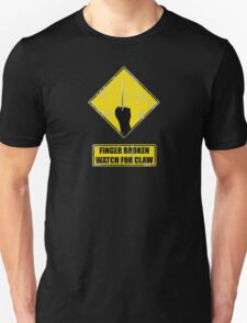 Watch for claw V.2 Unisex T-Shirt